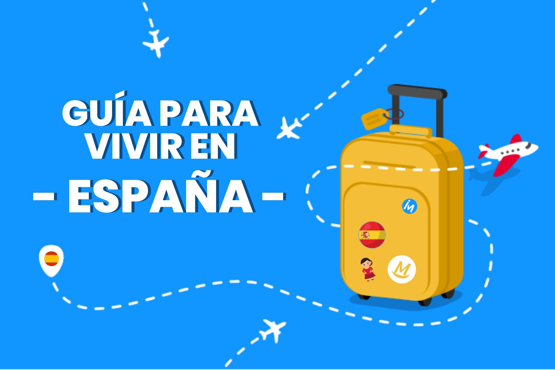 Guía definitiva para vivir en España